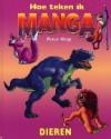 Hoe teken ik manga: dieren - Peter Gray, Hajo Geurink
