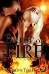 Bride of Fire - Charlene Teglia