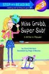 Miss Grubb, Super Sub!: A Write-In Reader - David L. Harrison