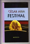 Festival - César Aira