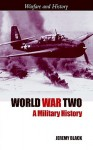 World War Two - Jeremy Black