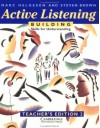 Active Listening: Building Skills for Understanding Teacher's Edition - Marc Helgesen, Steven Brown