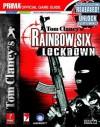 Tom Clancy's Rainbow Six: Lockdown: Prima Official Game Guide (Prima Official Game Guides) - Eric Mylonas