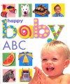 Happy Baby: ABC - Roger Priddy