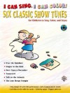 I Can Sing, I Can Color!: Six Classic Show Tunes for Children to Sing, Color, and Enjoy, Book & CD [With CD] - Alfred A. Knopf Publishing Company, Warner Brothers Publications