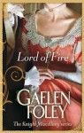 Lord of Fire - Gaelen Foley