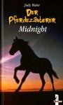 Midnight (Der Pferdezauberer, #1) - Judy Waite, Simone Wiemken