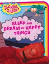 Sleep and Dream of Happy Things (Yo Gabba Gabba!) - Mike Giles