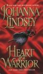 Heart of a Warrior (Audio) - Johanna Lindsey, Laural Merlington