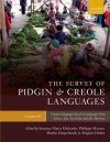 The Survey of Pidgin and Creole Languages, Volume III: Contact Languages Based on Languages from Africa, Asia, Australia, and the Americas - Susanne Michaelis, Philippe Maurer, Martin Haspelmath