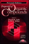 Properties Organic Compounds: Personal Edition [With CDROM] - David R. Lide, G.W.A. Milne