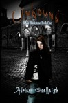 Unbound (Kayla Blackstone Book One) - Adriane Ceallaigh