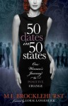 50 Dates in 50 States: One Woman's Journey to Positive Change - M. L. Brocklehurst, Loral Langemeier