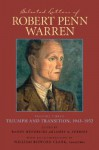 Selected Letters: Triumph and Transition, 1943-1952 - Robert Penn Warren, James A. Perkins