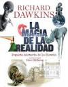 La Magia de la Realidad: Pequeña historia de la Ciencia - Richard Dawkins, Dave McKean
