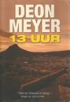 13 Uur - Deon Meyer