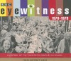 Eyewitness 1970-1979: A History of the Twentieth Century in Sound - Joanna Bourke, Tim Pigott-Smith