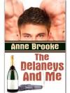 The Delaneys And Me (The Delaneys #1) - Anne Brooke