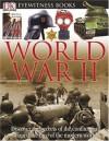 World War II (DK Eyewitness Book) (DK Eyewitness Books) - Simon Adams, Ron Dick, Andy Crawford