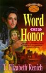 Word of Honor - T. Elizabeth Renich