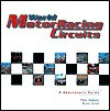 World Motor Racing Circuits: A Spectator's Guide: A Spectator's Guide - Peter Higham, Bruce Jones