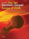 Singing News Top Ten Southern Gospel Songs of 2008 - Various Artists