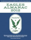 Eagles Almanac 2012: The Definitive Guide to the 2012 Philadelphia Eagles Season - Mike Tanier, Derek Sarley, Tom McAllister, Sam Lynch, Gabe Bevilacqua, Jimmy Kempski, Tommy Lawlor, Jason Brewer, Sheil Kapadia, Brian Solomon