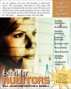 Excel for Auditors: Audit Spreadsheets Using Excel 97 through Excel 2007 - Bill Jelen, Dwayne K. Dowell