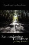 Remembering Tomorrow - Jeffrey Pierce