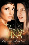 Finding Lisa - Carolyn Levine Topol