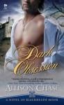 Dark Obsession - Allison Chase