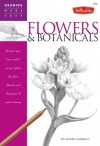 """Flowers & Botanicals: Discover your """"inner artist' as you explore the basic theories and techniques of pencil drawing - Diane Cardaci"""