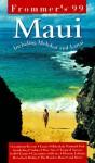 Frommer's Maui '99 - Jeanette Foster, Arthur Frommer, Jocelyn K. Fujii