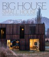Big House, Small House: New Homes by New Zealand Architects - John Walsh, Patrick Reynolds