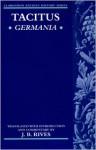 Germania - Tacitus, J.G.C. Anderson