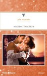 Mills & Boon : Naked Attraction - Jule McBride