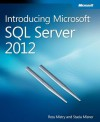 Introducing Microsoft SQL Server 2012 - Ross Mistry, Stacia Misner