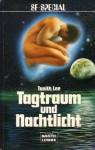 Tagtraum und Nachtlicht - Tanith Lee