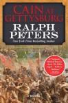 Cain at Gettysburg - Ralph Peters