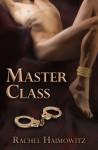 Master Class - Rachel Haimowitz