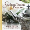 Southern Teatime Pleasures: Simple Ideas and Recipes - Alda Ellis, Julie Johnson, Kevin