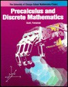 Precalculus & Discrete Mathematics - University of Chicago Press, Kathleen Hollowell, Susan Brown, Wade Ellis Jr., Susanna Epp