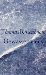 Gewassen vlees (Dutch Edition) - Thomas Rosenboom