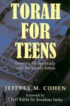 Torah for Teens: Growing Up Spiritually with the Weekly Sidrah - Jeffrey M. Cohen