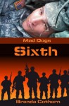 Sixth (Mad Dogs) - Brenda Cothern