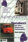 Speakers for Your Home and Auto, 2e - Gordon McComb