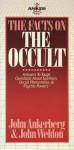 The Facts on the Occult - John Ankerberg, John Weldon