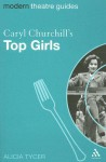Caryl Churchill's Top Girls - Alicia Tycer