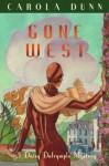 Gone West (Daisy Dalrymple Mystery 20) - Carola Dunn