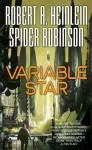 Variable Star (Tor Science Fiction) - Robert A. Heinlein, Spider Robinson